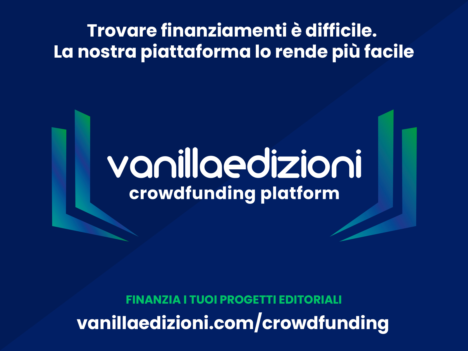 Vanillaedizioni lancia Crowdfunding Platform, uno strumento per finanziare i propri progetti editoriali