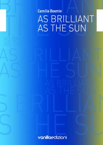 cover_asbrilliantasthesun_web